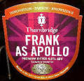 Thornbridge Frank As Apollo - Premium Bitter/ESB