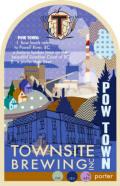 Townsite Powtown Porter