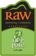 Raw Hop Pole
