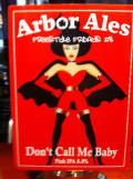 Arbor FF #08- Don�t Call Me Baby - India Pale Ale (IPA)