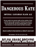 Below Grade Dangerous Kate - Black IPA
