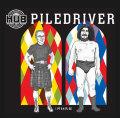 Hopworks Piledriver
