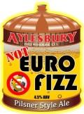 Aylesbury Not Euro Fizz