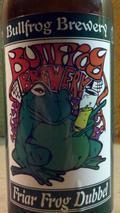 Bullfrog Friar Frog Dubbel - Abbey Dubbel