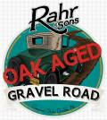 Rahr & Sons Oaked Gravel Road