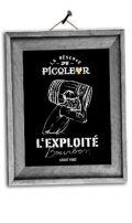 Brasseurs du Monde La R�serve du Picoleur - L�Exploit� Bourbon