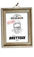 Brasseurs du Monde La R�serve du Picoleur Le Bretteux
