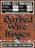 Steel City Barbed Wire Kisses