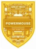 Great Heck Powermouse