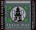 Old Schoolhouse Fresh Hop IPA