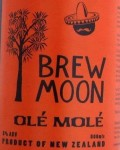 Brew Moon (NZ) Olé Molé