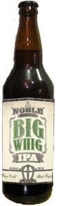 Noble Ale Works Big Whig IPA