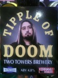 Two Towers Tipple of Doom