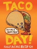 Half Acre Taco Day - India Pale Ale (IPA)