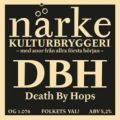 N�rke Death By Hops