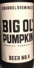 10 Barrel Big Ol' Pumpkin