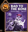 Gun Dog Bad To The Bone - Bitter