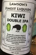 Lawson�s Finest Kiwi Double IPA