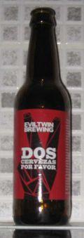 Evil Twin Dos Cervezas Por Favor