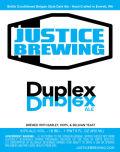 Justice Duplex - Belgian Strong Ale