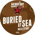 Galway Bay Buried At Sea - Sweet Stout