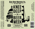 Knee Deep in Beer Week (2013) - Imperial IPA