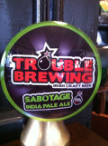 Trouble Brewing Sabotage IPA