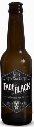 Weird Beard Fade to Black