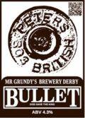 Mr Grundy�s Bullet