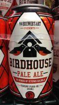 Brewers Art Birdhouse Ale - American Pale Ale