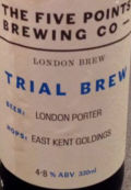 Five Points Trial Brew London Porter East Kent Goldings