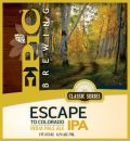 Epic Escape To Colorado IPA - India Pale Ale (IPA)