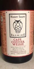 Night Shift Cape Codder Weisse