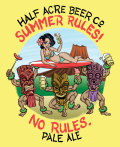 Half Acre Summer Rules! No Rules.