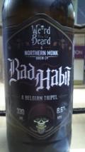 Weird Beard / Northern Monk Brew Bad Habit