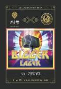 All In Brewing / Toccalmatto Bigger Lager
