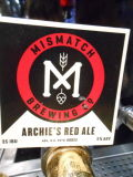 Mismatch Archie�s Red Ale