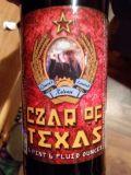 Texas BIG Beer Czar of Texas