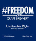 #Freedom Unalienable Rights - American Pale Ale