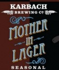 Karbach Mother-In-Lager