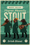 Happy Valley (PA) Phyrst Phamily Stout - Stout