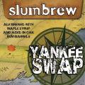 Slumbrew Yankee Swap (2013)