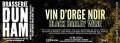 Dunham Vin d�Orge Noir / Black Barley Wine