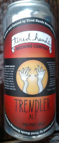 Tired Hands Trendler Alt