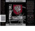 Out of Bounds Two-Headed Rooster
