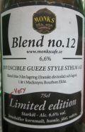 Monks Café Blend no.12 Invincible Gueze Style Sthlm Ale