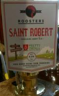 Roosters / Pretty Things Saint Robert