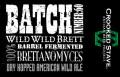 Crooked Stave Batch #60 - Wild Wild Brett