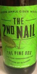 10 Barrel The 2nd Nail: Pine Box Anniversary Green Apple Weiss