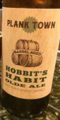 Plank Town Hobbit�s Habit: Barrel Aged